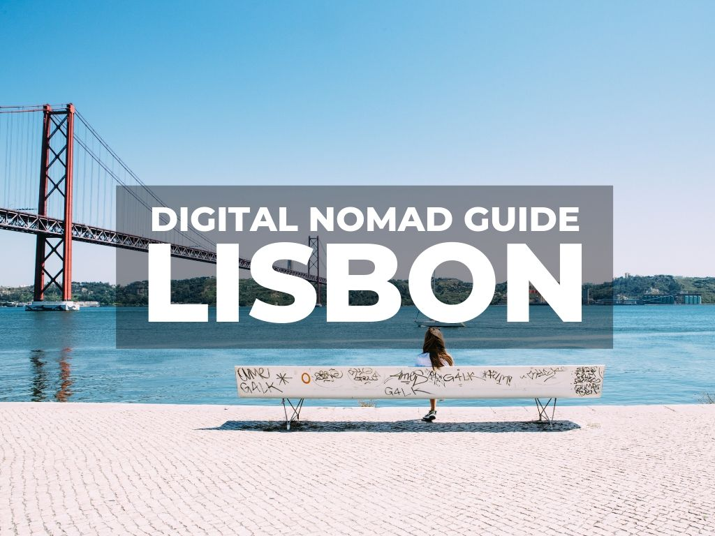 Digital Nomad Lisbon