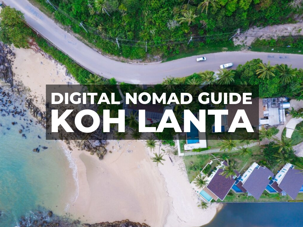 Digital Nomad Koh Lanta