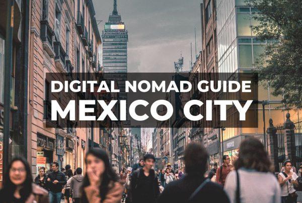 Digital Nomad Mexico City