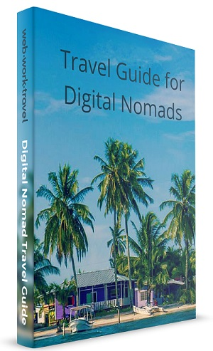 How to become a digital nomad in 2019 – WebWorkTravel